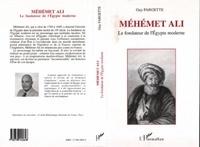 Guy Fargette - Mehemet Ali fondateur de l'Egypte moderne.