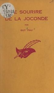 Guy Fau et Albert Pigasse - Le sourire de la Joconde.