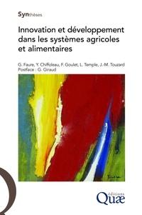 Guy Faure et Yuna Chiffoleau - Innovation et développement dans les systèmes agricoles et alimentaires.