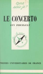 Guy Ferchault et Marcelle Benoit - Le concerto.