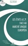 Guy Feuer - Les Etats ACP face au marché unique européen (1994).
