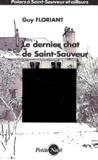 Guy Floriant - Le dernier chat de Saint-Sauveur.