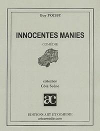Guy Foissy - Innocentes manies.