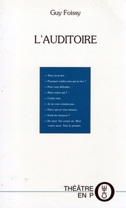 Guy Foissy - L'auditoire - [France-Culture, 13 mai 1989.