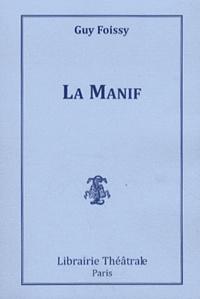 Guy Foissy - La Manif.
