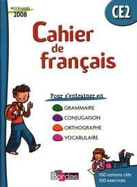 Guy Fouillade et M Moulin - Cahier de français CE2 - Cahier d'exercices, programmes 2008.