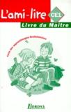 Guy Fouillade - L'ami-lire CE 1 - Livre du maître.