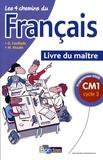 Guy Fouillade et M Moulin - Les 4 chemins du français CM1 cycle 3 - Livre du maître, Programme 2008.