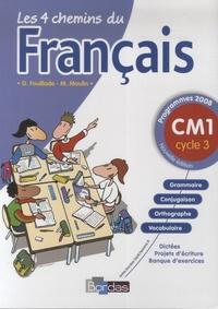 Guy Fouillade et M Moulin - Les 4 chemins du français CM1.