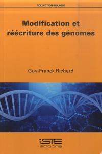Guy-Franck Richard - Modification et réécriture des génomes.