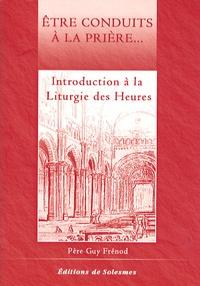 Guy Frénod - Introduction à la Liturgie des Heures.