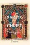 Guy Frénod - Saints dans le Christ - L'Epître aux Philippiens, guide des chrétiens pour aujourd'hui.