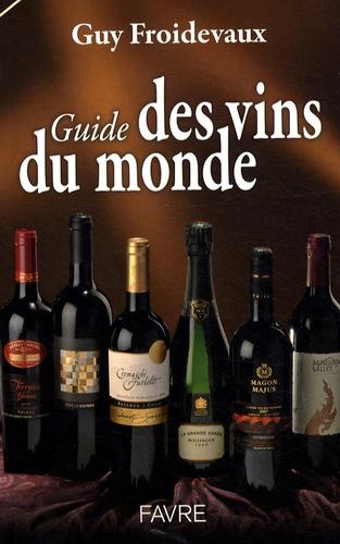 Guy Froidevaux - Guide des vins du monde.