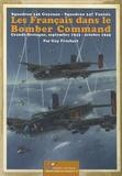 Guy Fruchart - Les Français dans le Bomber Command - Squadron 346 Guyenne, Squadron 347 Tunisie ; Grande-Bretagne, septembre 1943-octobre 1945.