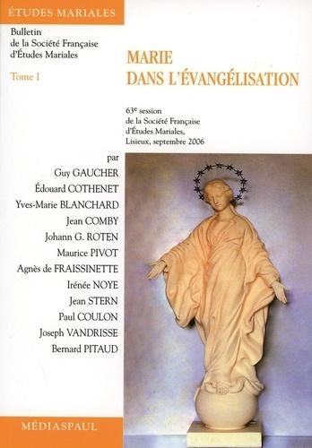 Guy Gaucher et Edouard Cothenet - Marie dans l'évangélisation - Tome 1.