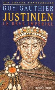 Rhonealpesinfo.fr Justinien - Le rêve impérial Image
