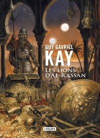Guy Gavriel Kay - Les lions d'Al-Rassan.