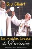 Guy Gilbert - Les Mystères Lumineux du Rosaire.
