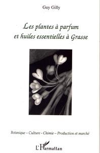 Les plantes à parfum et huiles essentielles à Grasse.pdf