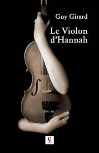 Guy Girard - Le violon d'Hannah.