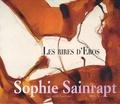 Guy Goffette et Pascal Aubier - Les rires d'Eros - Sophie Sainrapt.