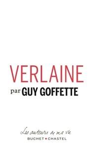 Guy Goffette - Verlaine.