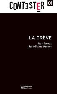 Guy Groux et Jean-Marie Pernot - La grève.