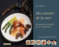 Ma cuisine de la mer - Recettes gourmandes de La Taupinière.pdf