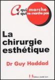 Guy Haddad - La chirurgie esthétique.