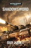 Guy Haley - Shadowsword.