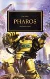 Guy Haley - The Horus Heresy  : Pharos - Une lumière s'éteint.