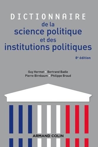 Dictionnaire de la science politique et des institutions politiques 8e édition
