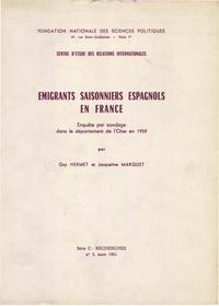 Guy Hermet - Emigrants saisonniers espagnols en France - Enquête par sondage dans le département de l'Oise en 1959.