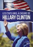 Guy Hervier - Les Etats-Unis, à l'heure d'Hillary Clinton.