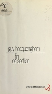 Guy Hocquenghem - Fin de section.