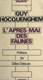 Guy Hocquenghem et Gilles Deleuze - L'après-mai des faunes - Volutions.