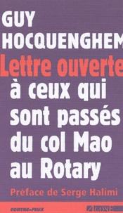 Guy Hocquenghem - Lettre ouverte à ceux qui sont passés du col Mao au Rotary.