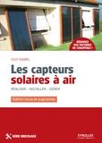 Guy Isabel - Les capteurs solaires à air - Réaliser - Installer - Gérer.