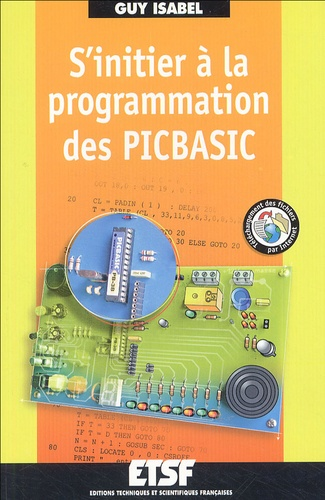 Guy Isabel - S'initier à la programmation des PICBASIC.