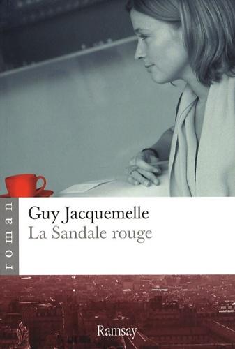 Guy Jacquemelle - La sandale rouge.