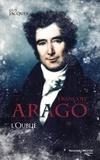 Guy Jacques - François Arago, l'oublié.