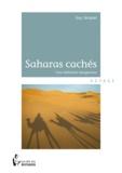 Guy Jacques - Les Saharas cachés.