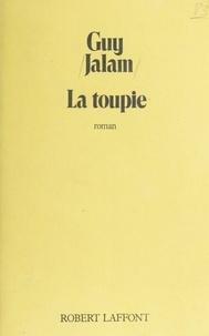 Guy Jalam - La Toupie.