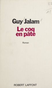 Guy Jalam - Le coq en pâte.