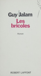 Guy Jalam - Les bricoles.