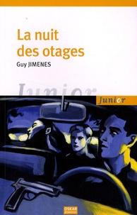 Guy Jimenes - La nuit des otages.