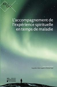 Guy Jobin et Alain Legault - L'accompagnement de l'expérience spirituelle en temps de maladie.