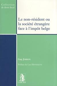 Guy Jorion - Le non-résident ou la société étrangère face à l'impôt belge.