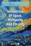 Guy-Joseph Boyron - Sensations about Space, Humanity and Eternity.