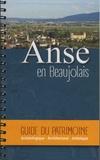 Guy Jouannade - Anse en Beaujolais - Guide du patrimoine archéologique, architectural, artistique.